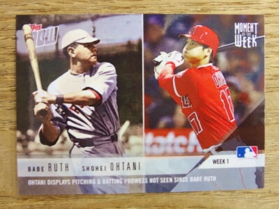 BABE RUTH & 大谷翔平 2018 TOPPS NOW OHTANI DISPLAYS PITCHING & BATTING NOT SEEN SINCE BABE RUTH